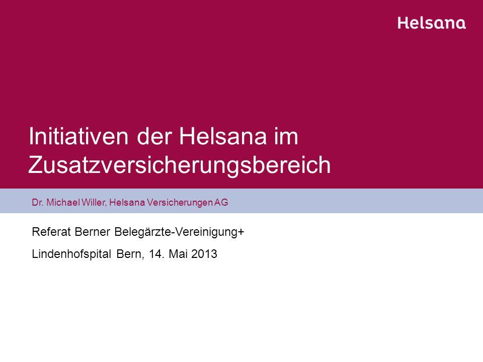 Initiativen der Helsana im Zusatzversicherungsbereich