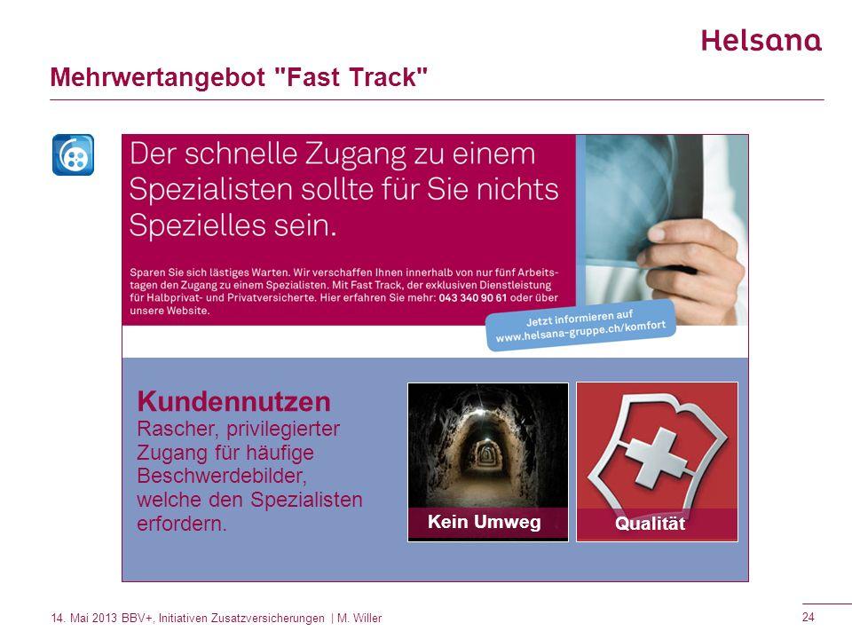 Mehrwertangebot Fast Track