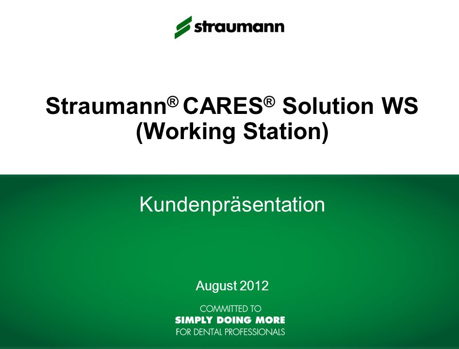 Straumann® CARES® Solution WS (Working Station)