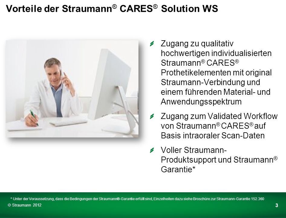 Vorteile der Straumann® CARES® Solution WS