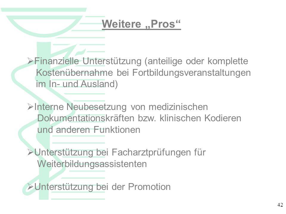 """Weitere """"Pros Finanzielle Unterstützung (anteilige oder komplette. Kostenübernahme bei Fortbildungsveranstaltungen."""