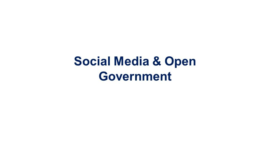 Social Media & Open Government