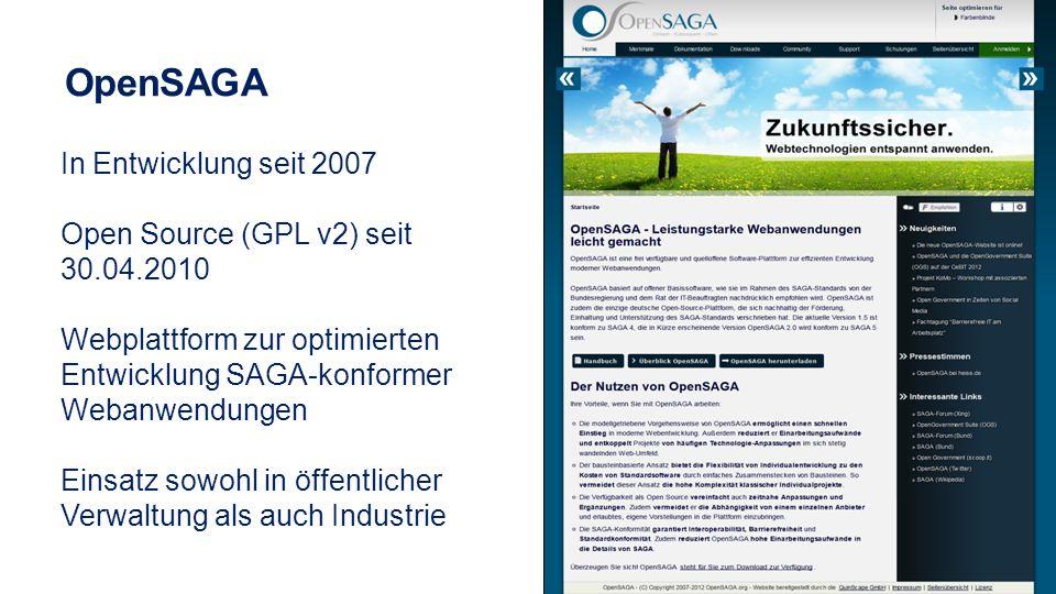 OpenSAGA In Entwicklung seit 2007 Open Source (GPL v2) seit 30.04.2010