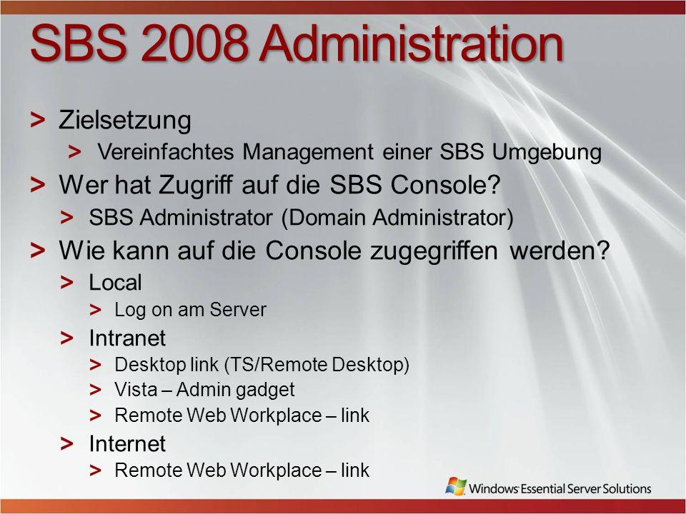 SBS 2008 Administration Zielsetzung