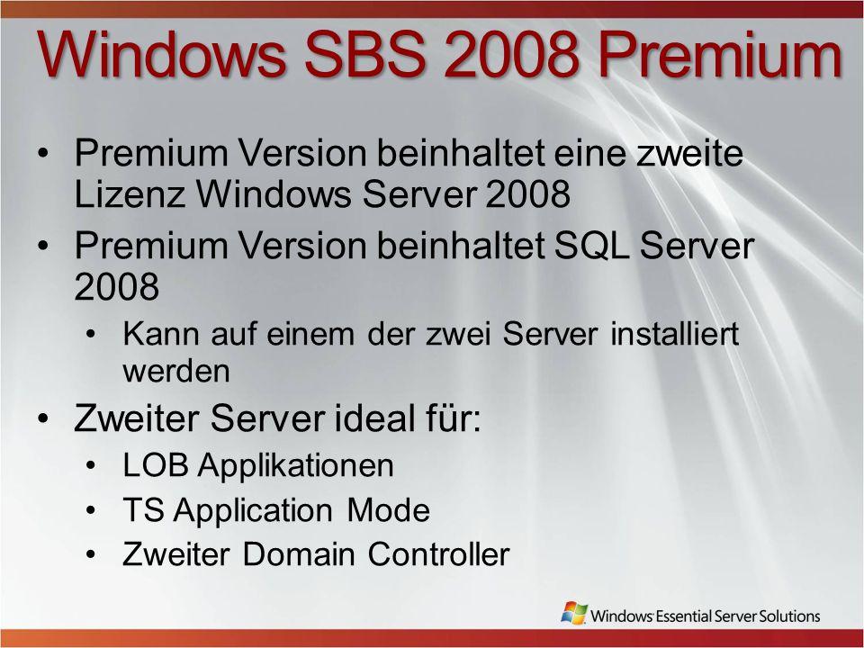 Windows SBS 2008 Premium Premium Version beinhaltet eine zweite Lizenz Windows Server 2008. Premium Version beinhaltet SQL Server 2008.