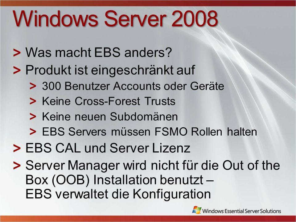 Windows Server 2008 Was macht EBS anders