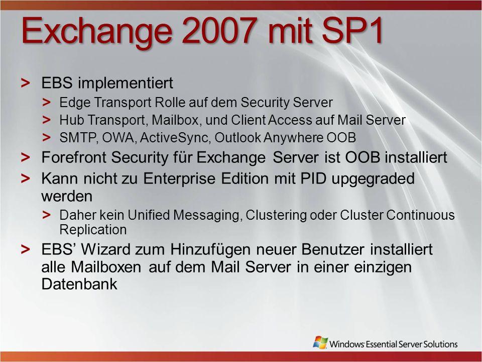 Exchange 2007 mit SP1 EBS implementiert