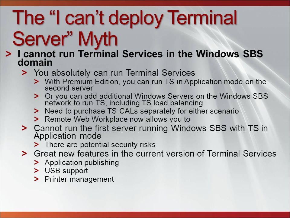 The I can't deploy Terminal Server Myth