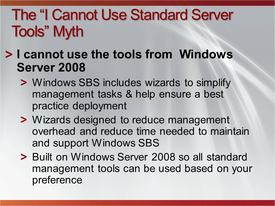 The I Cannot Use Standard Server Tools Myth