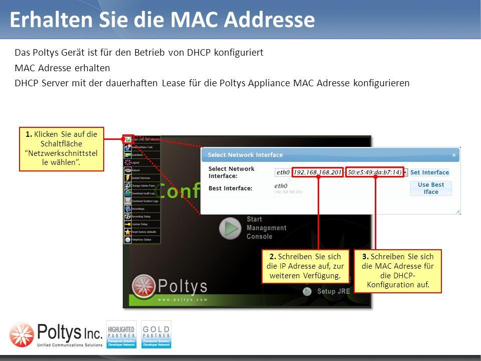 Erhalten Sie die MAC Addresse