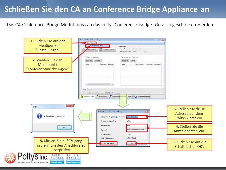 Schließen Sie den CA an Conference Bridge Appliance an
