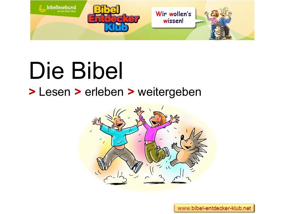 Die Bibel > Lesen > erleben > weitergeben