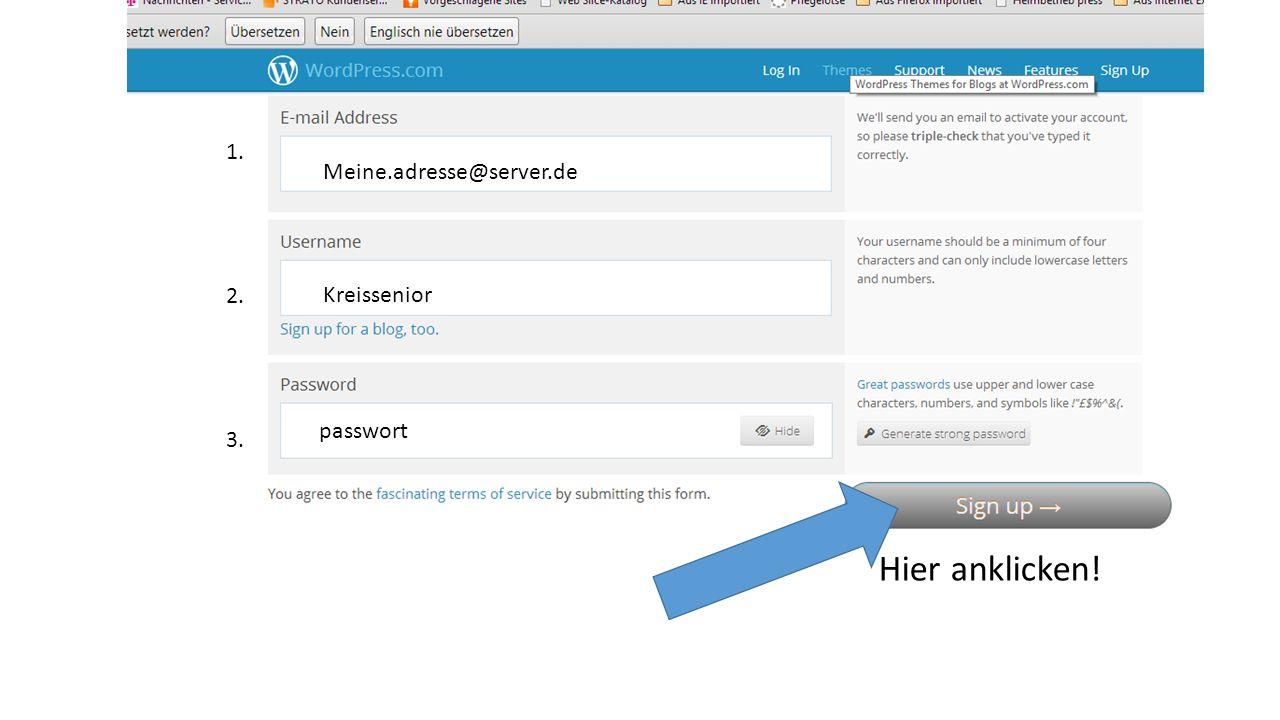 1. 2. 3. Meine.adresse@server.de Kreissenior passwort Hier anklicken!