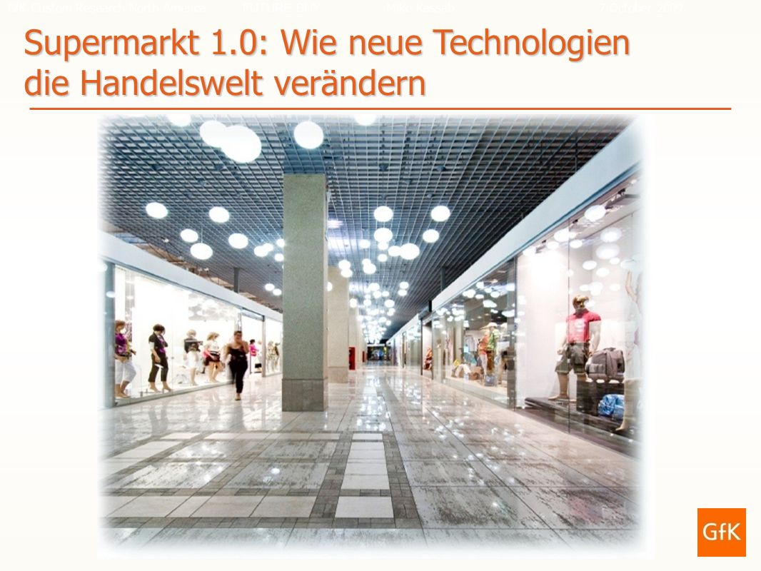 Supermarkt 1.0: Wie neue Technologien