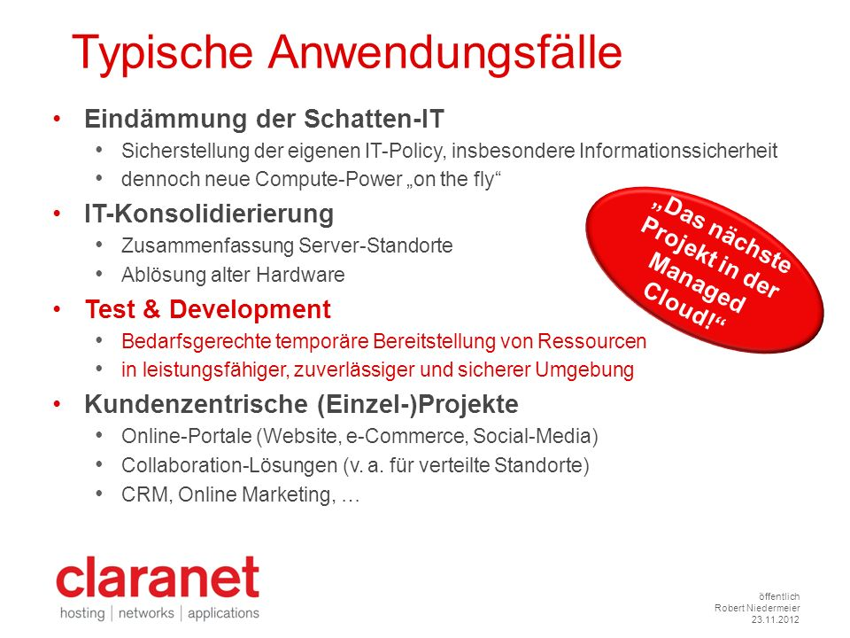 """Das nächste Projekt in der Managed Cloud!"