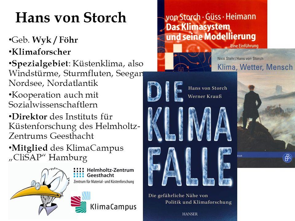 Hans von Storch Geb. Wyk / Föhr Klimaforscher