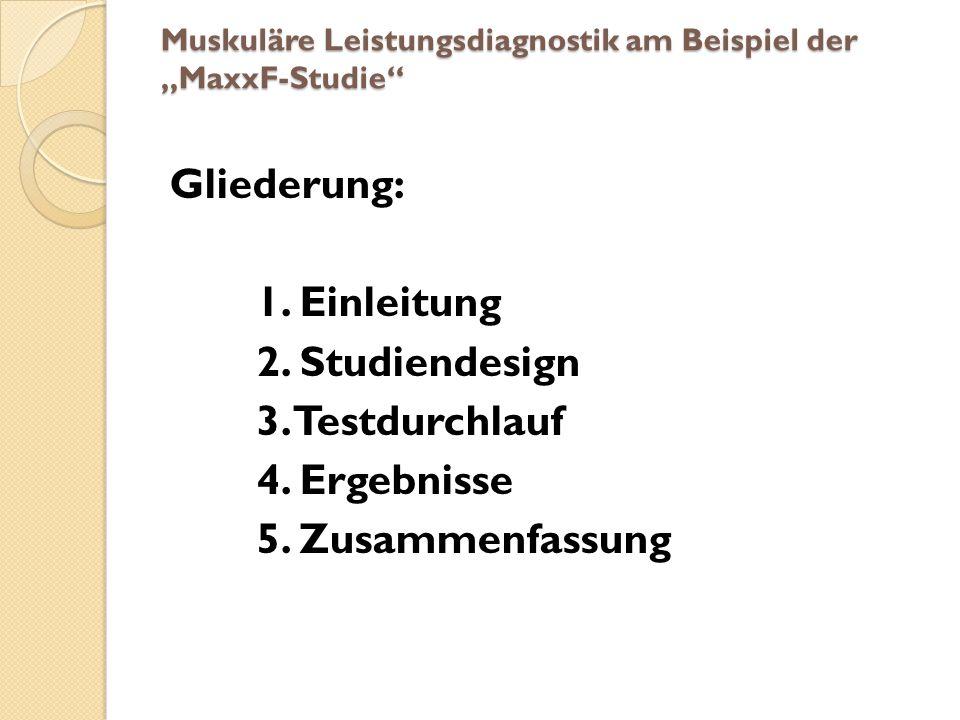 """Muskuläre Leistungsdiagnostik am Beispiel der """"MaxxF-Studie"""