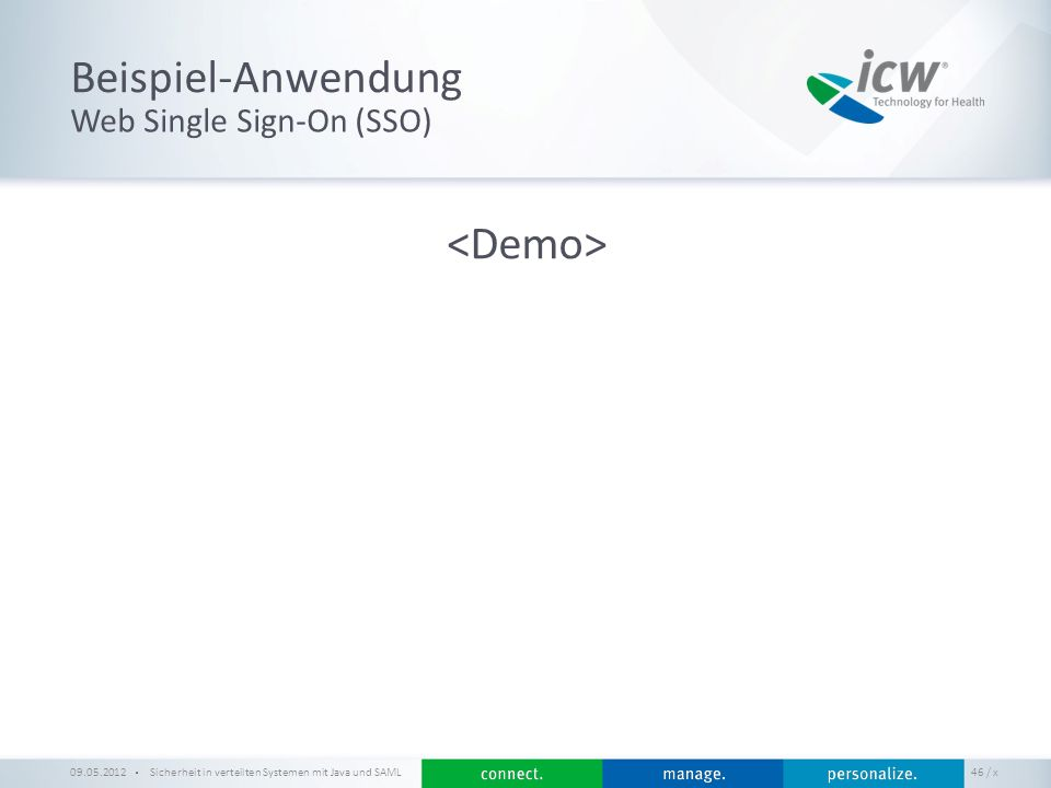 Beispiel-Anwendung <Demo> Web Single Sign-On (SSO) 09.05.2012