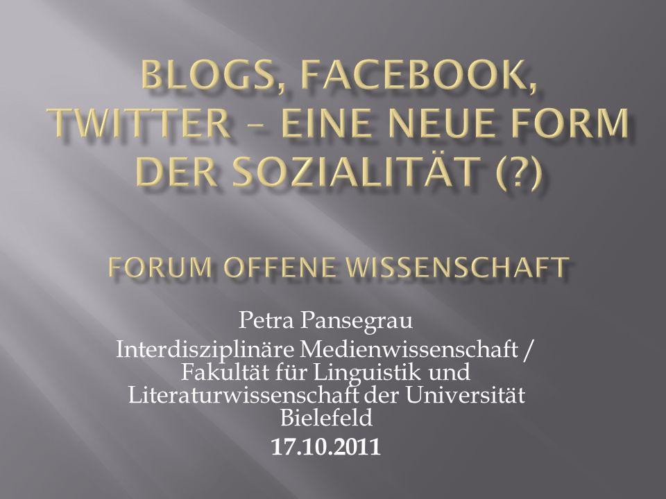 Blogs, Facebook, Twitter – Eine neue Form der Sozialität (