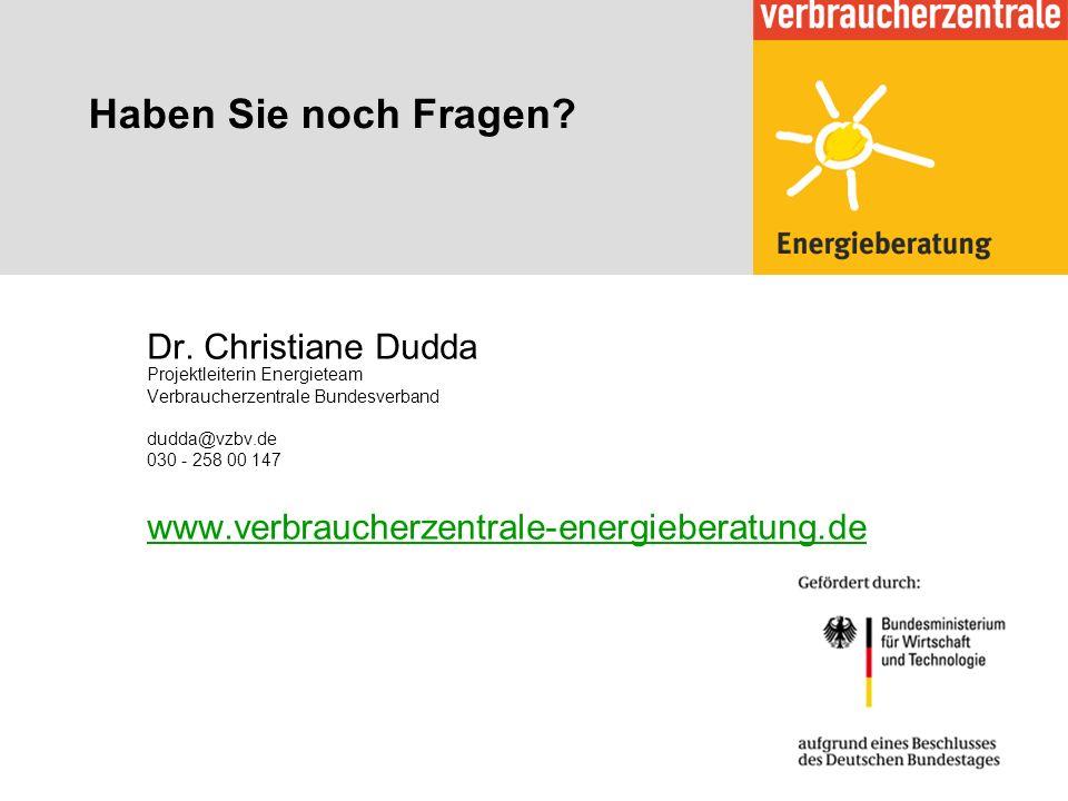 Haben Sie noch Fragen Dr. Christiane Dudda Projektleiterin Energieteam. Verbraucherzentrale Bundesverband.