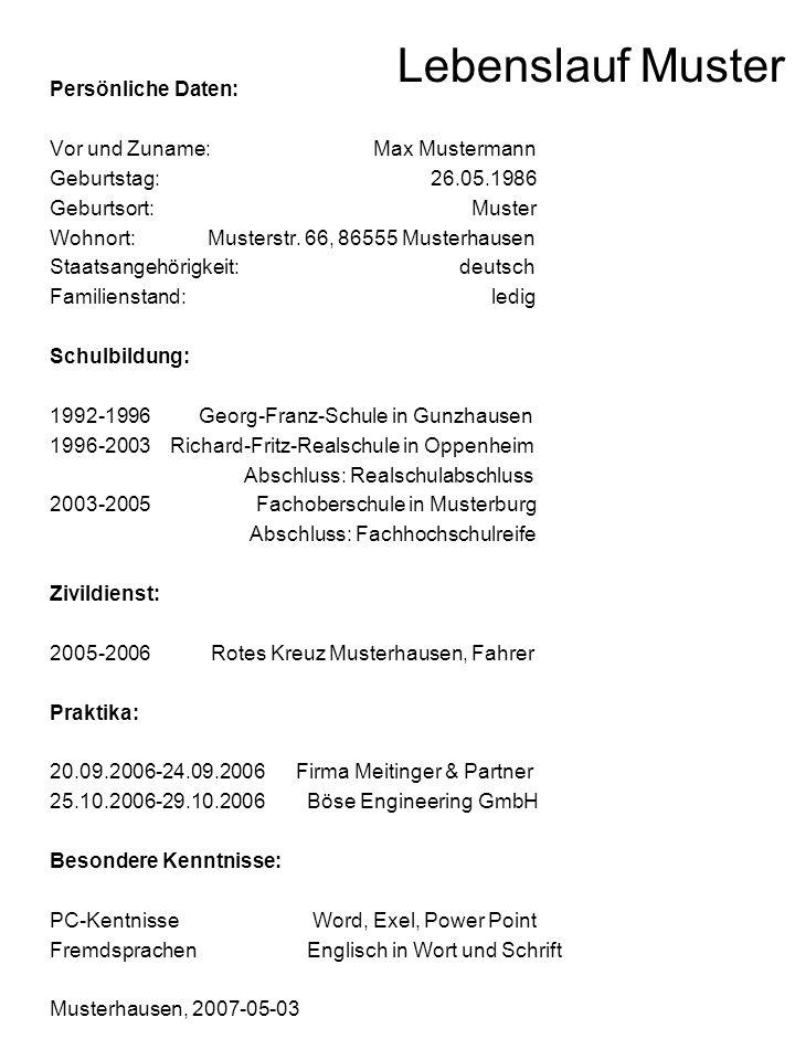 Lebenslauf Muster Persönliche Daten: Vor und Zuname: Max Mustermann