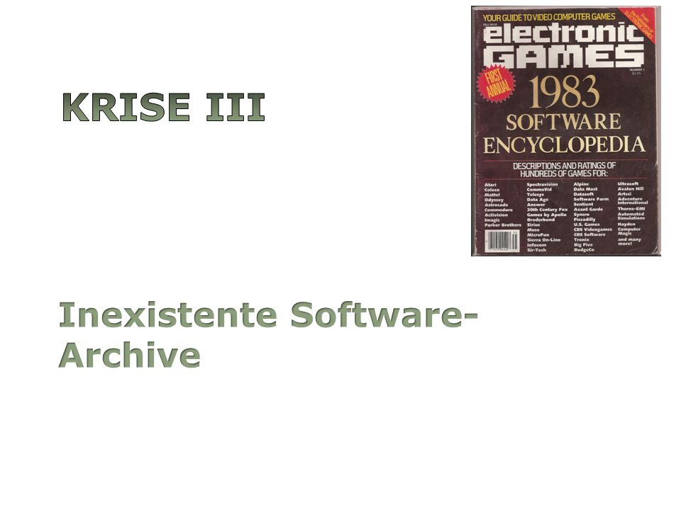 Krise III Inexistente Software-Archive