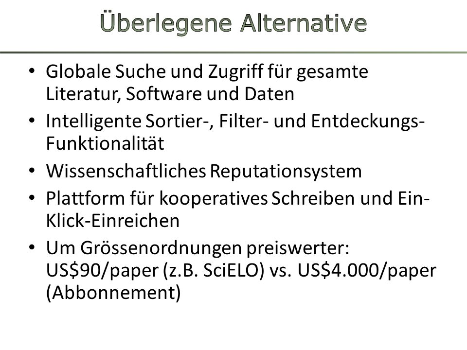 Überlegene Alternative