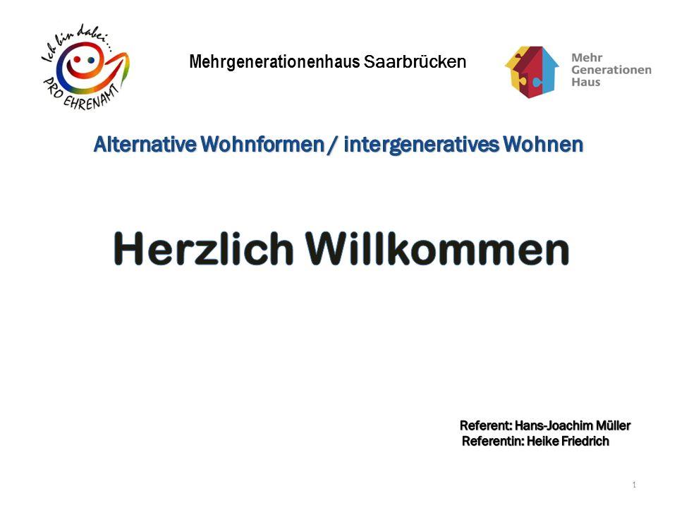 Herzlich Willkommen Alternative Wohnformen / intergeneratives Wohnen