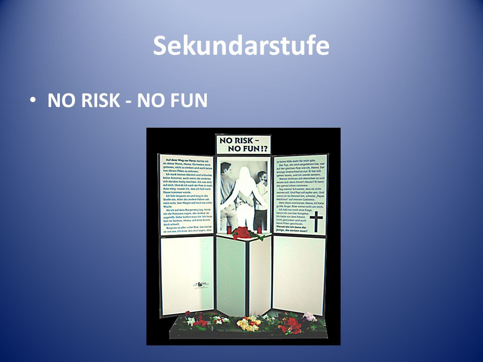 Sekundarstufe NO RISK - NO FUN