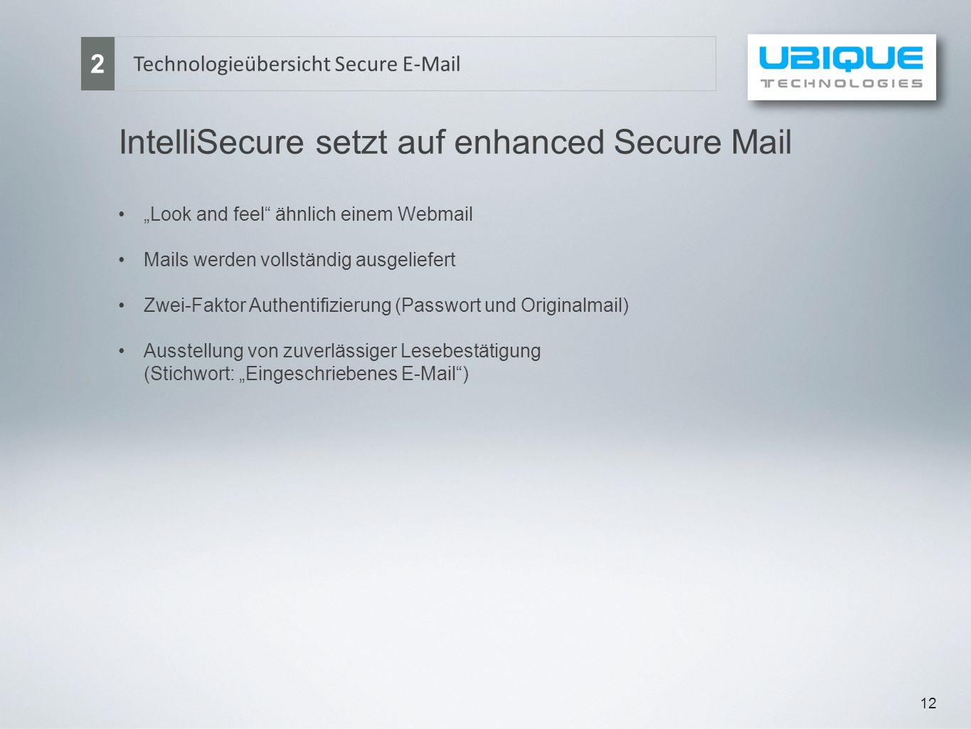 IntelliSecure setzt auf enhanced Secure Mail