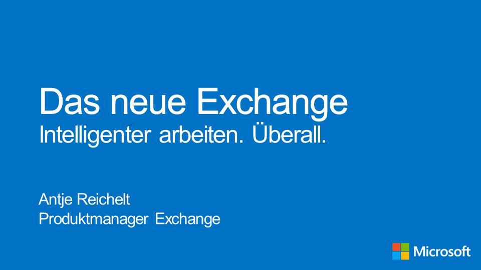 Das neue Exchange Intelligenter arbeiten. Überall.