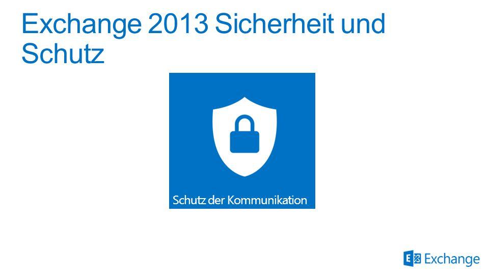 Exchange 2013 Sicherheit und Schutz