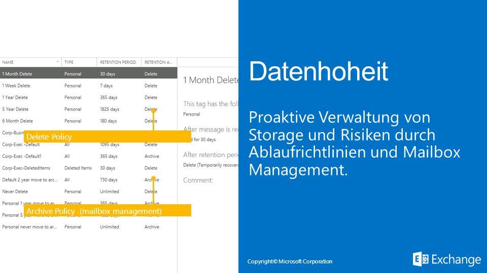 Microsoft Exchange 3/28/2017. Datenhoheit. Proaktive Verwaltung von Storage und Risiken durch Ablaufrichtlinien und Mailbox Management.