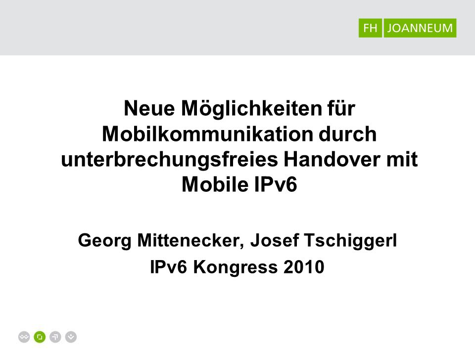 Georg Mittenecker, Josef Tschiggerl IPv6 Kongress 2010
