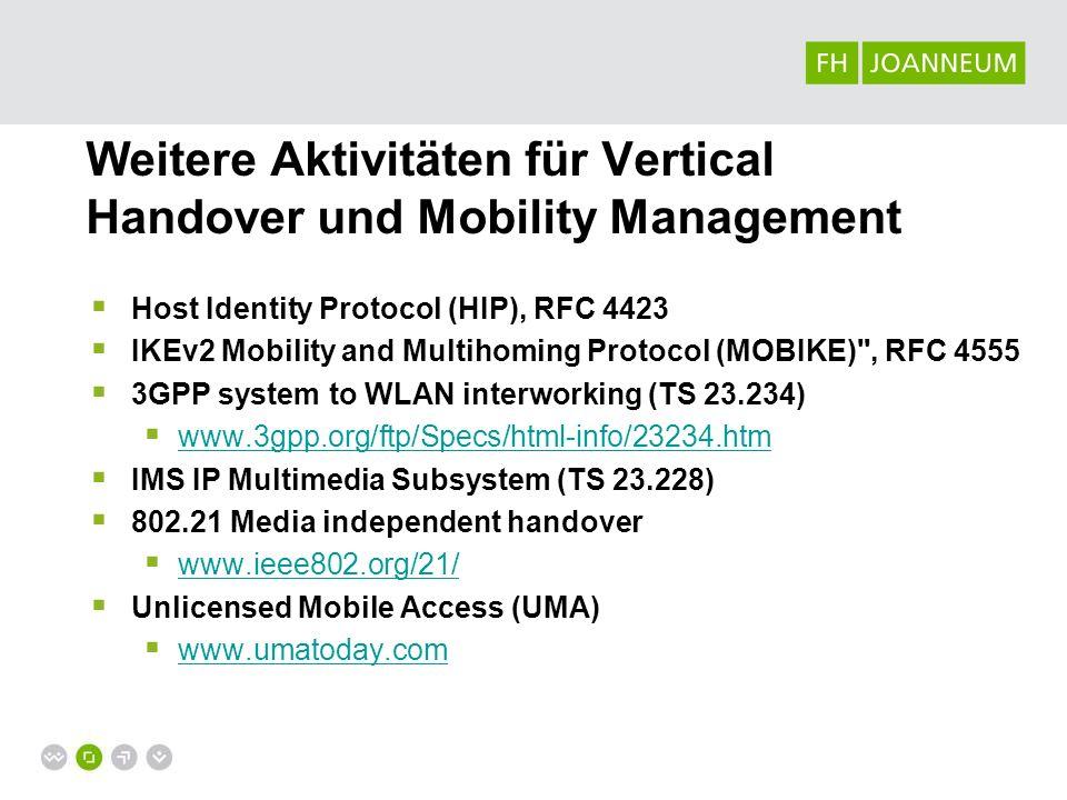 Weitere Aktivitäten für Vertical Handover und Mobility Management
