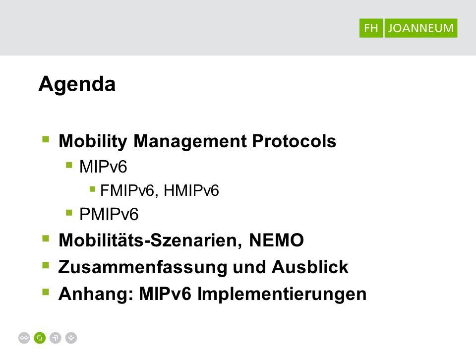 Agenda Mobility Management Protocols Mobilitäts-Szenarien, NEMO