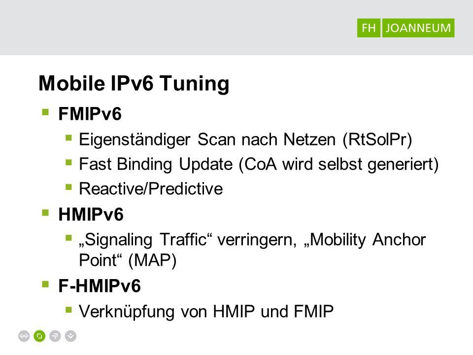 Mobile IPv6 Tuning FMIPv6 HMIPv6 F-HMIPv6