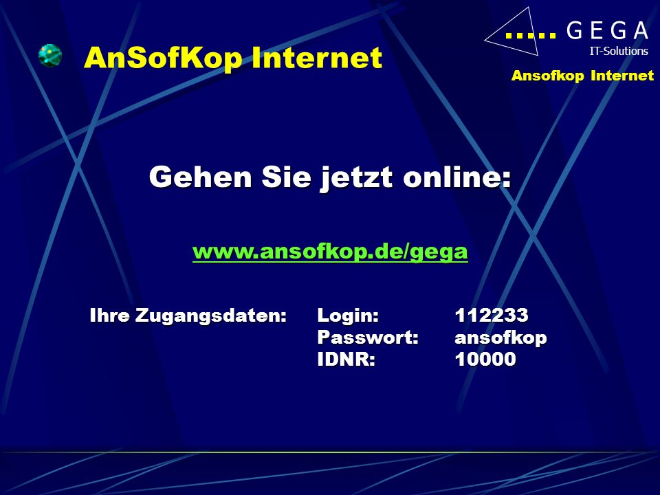 Gehen Sie jetzt online: