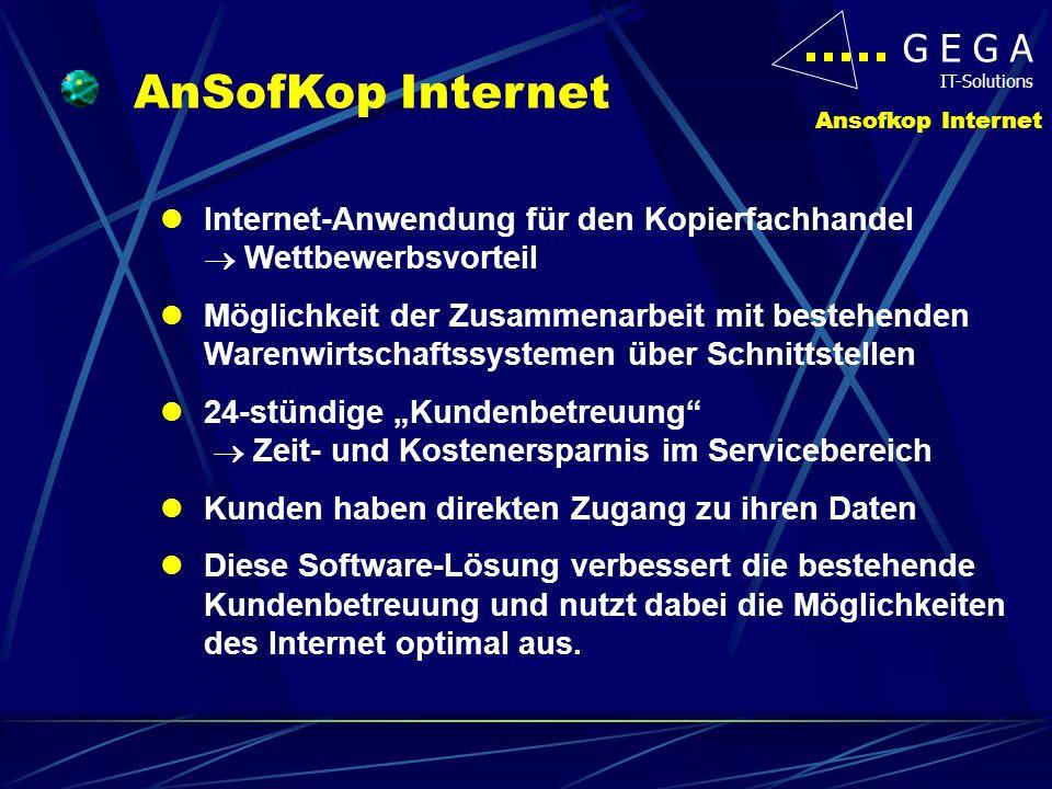 AnSofKop Internet Internet-Anwendung für den Kopierfachhandel  Wettbewerbsvorteil.