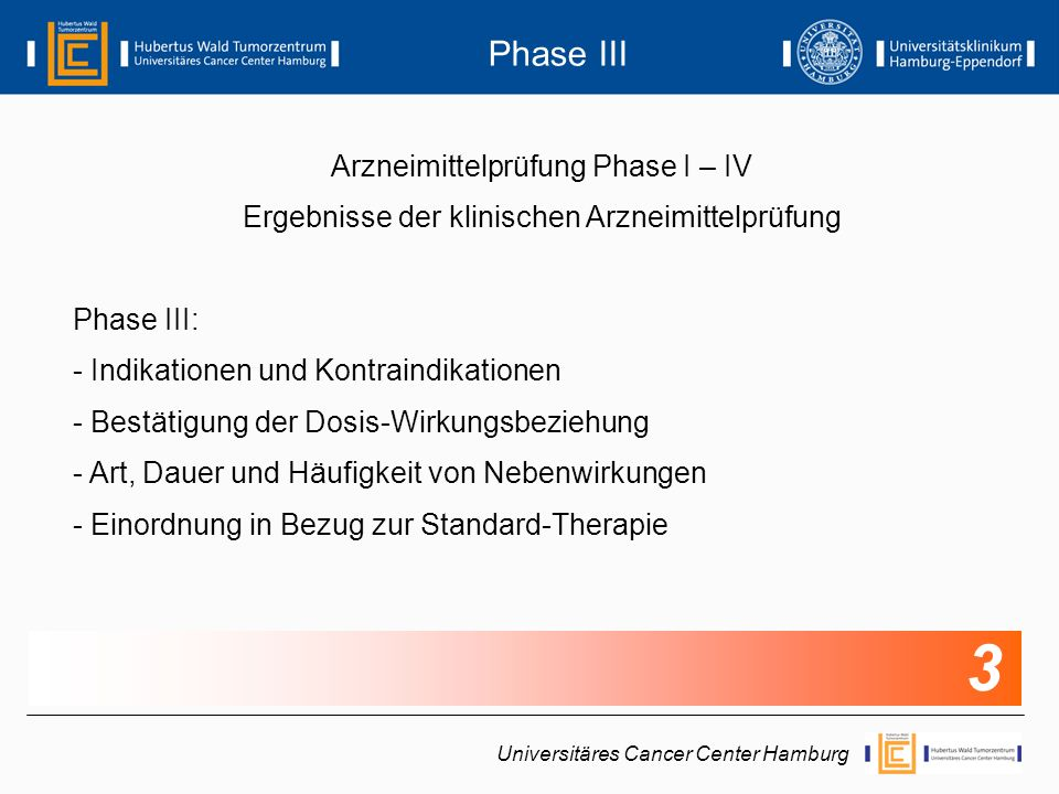 3 Phase III Arzneimittelprüfung Phase I – IV