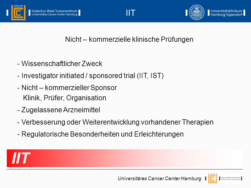 IIT IIT Nicht – kommerzielle klinische Prüfungen