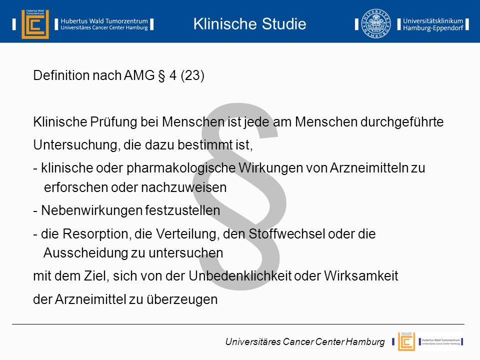 § Klinische Studie Definition nach AMG § 4 (23)