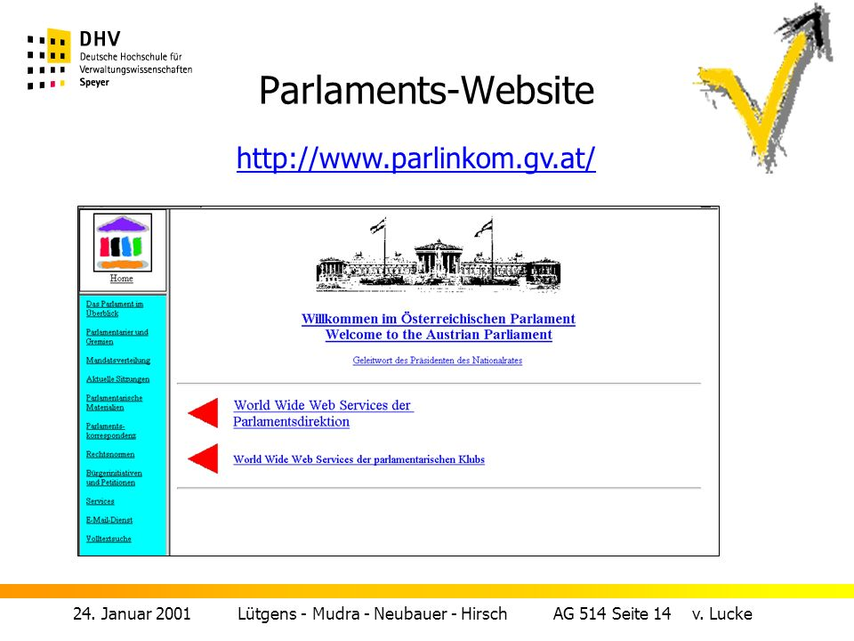 Parlaments-Website http://www.parlinkom.gv.at/