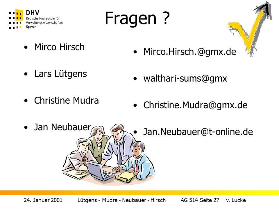 Fragen Mirco Hirsch Mirco.Hirsch.@gmx.de Lars Lütgens