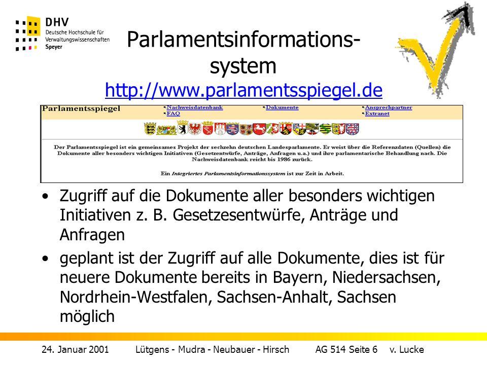 Parlamentsinformations- system http://www.parlamentsspiegel.de