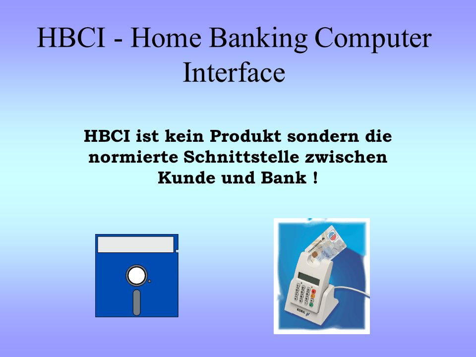 HBCI - Home Banking Computer Interface