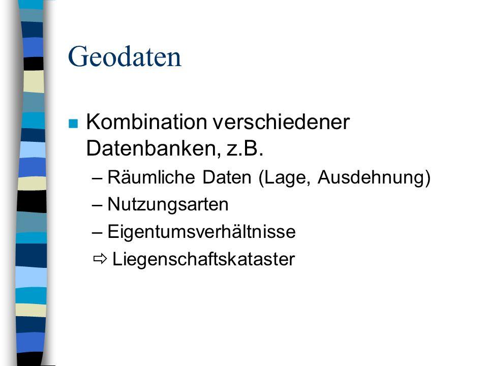 Geodaten Kombination verschiedener Datenbanken, z.B.