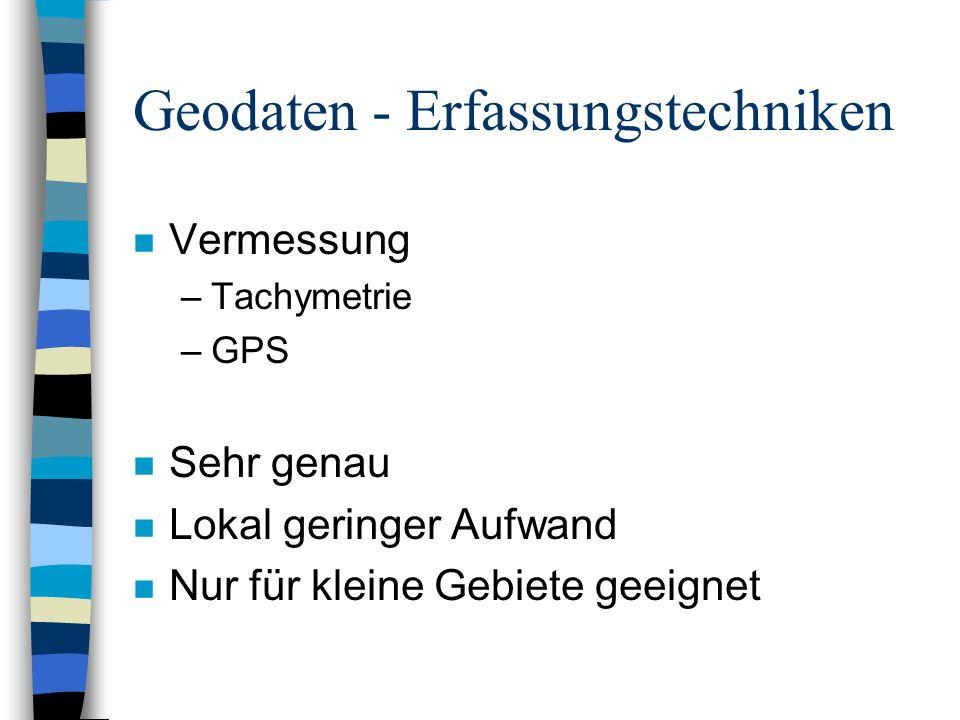 Geodaten - Erfassungstechniken