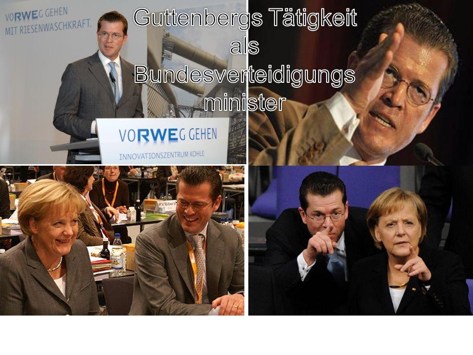 Guttenbergs Tätigkeit als Bundesverteidigungsminister