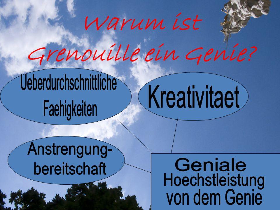 Warum ist Grenouille ein Genie